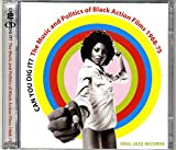 Soul Jazz Records Presents Can You Dig It? The Music And Politics Of Black Action Films 1969-75 Various Artists
