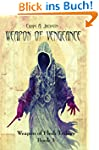 Weapon of Vengeance (Weapon of Flesh...