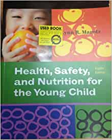 Health safety and nutrition for the young child essay