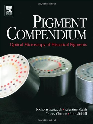 Pigment Compendium Set: Pigment Compendium: Optical Microscopy Of Historical Pigments