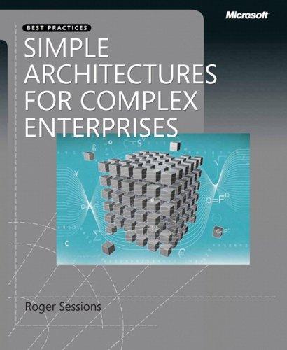 Simple Architectures for Complex Enterprises (Developer Best Practices)