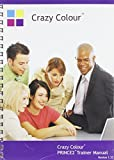 img - for Crazy Colour PRINCE2TM Trainer Manual book / textbook / text book