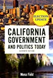 California Government and Politics Today, 2006-2007 Election Update (11th Edition)