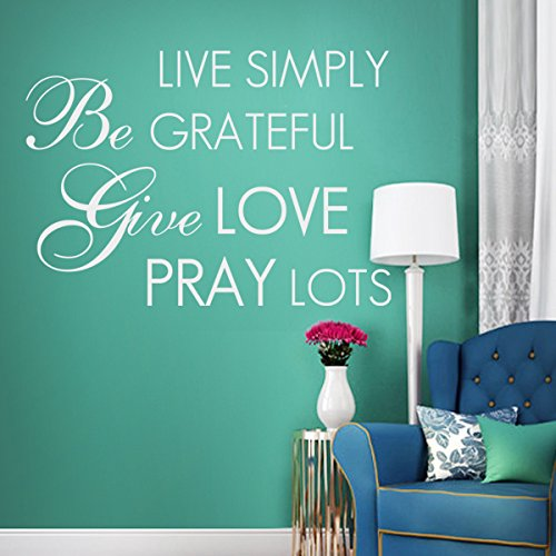 Live Simply Be Grateful Give Love Pray Lots Inspirational Wall Decal Bible Wall Quote Love Wall Sticker Wall Letters Phrase Words Home Art Decoration Black