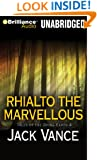 Rhialto the Marvellous (Tales of the Dying Earth Series)