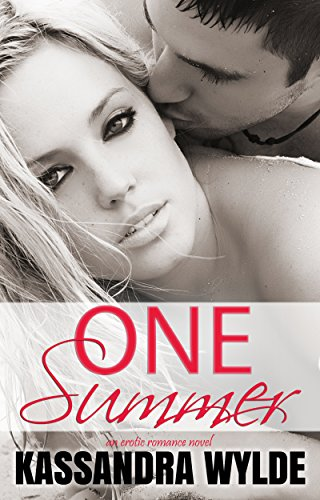 One Summer by Kassandra Wylde