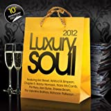 Various Artists Luxury Soul 2012