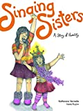 Singing Sisters: A Story of Humility (The Seven Teachings Stories)
