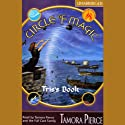 Tris's Book: Circle of Magic, Book 2 (       UNABRIDGED) by Tamora Pierce Narrated by Tamora Pierce, the Full Cast Family