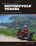 The Essential Guide To Motorcycle Travel post image