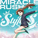 MIRACLE RUSH♪StylipS
