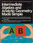 Intermediate Algebra Made Simple