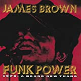 Funk Power - 1970: A Brand New Thangpar James Brown