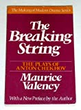 BREAKING STRING (The making of modern drama series) (0805207163) by Valency, Maurice