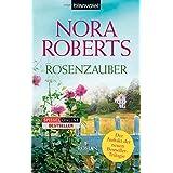 """Rosenzauber: Romanvon """"Nora Roberts"""""""
