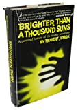 img - for Brighter than a thousand suns;: A personal history of the atomic scientists book / textbook / text book