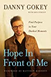img - for Hope in Front of Me: Find Purpose in Your Darkest Moments book / textbook / text book