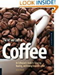 The Art and Craft of Coffee: An Enthu...