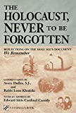 The Holocaust, Never to Be Forgotten: Reflections on the Holy See's Document We Remember (Stimulus Book) (0809139855) by Avery Dulles