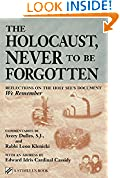 Holocaust, Never to Be Forgotten, The