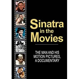 Sinatra, Frank - Sinatra In The Movies: The Man And His Motion Pictures