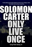 Only Live Once - Long Time Dying Private Investigator Crime Thriller series book 10