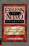 Exégesis del Nuevo Testamento (0829703675) by Fee, Gordon D.