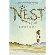 Nest (       UNABRIDGED) by Esther Ehrlich Narrated by Jenna Lamia