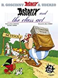 Asterix and the Class Act: Album #32 (Asterix (Orion Hardcover)) (0752860682) by Uderzo, Albert