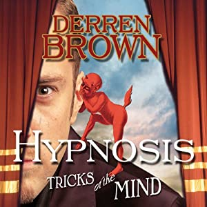 Hypnosis: Tricks of the Mind | [Derren Brown]