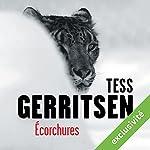 Écorchures (Rizzoli et Isles 11)   Tess Gerritsen