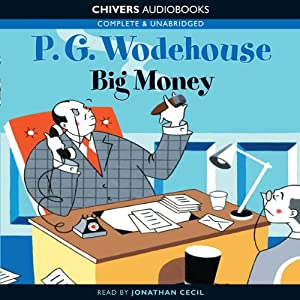 Big Money - P. G. Wodehouse