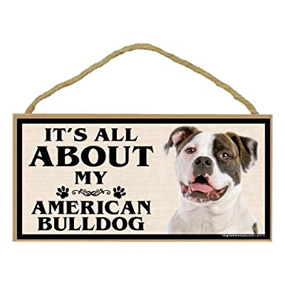 Imagine This Wood Breed Sign, It's All About My American Bulldog