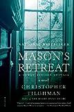 Mason's Retreat: A Novel