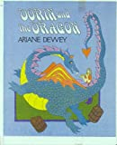 Dorin and the Dragon (0688009107) by Dewey, Ariane