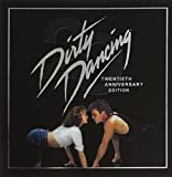 Dirty Dancing: 20th Anniversary Edition (Original Motion Picture Soundtrack)