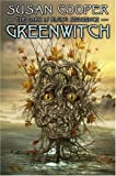 Greenwitch. (Dark Is Rising (Hardcover))