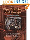 Pipe Drafting and Design, Second Edition
