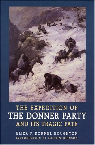 the history of the donner party Donner pass : donner pass, pass  see article history  during the winter of 1846–47, george and jacob donner lost nearly half of a party of more than 80.