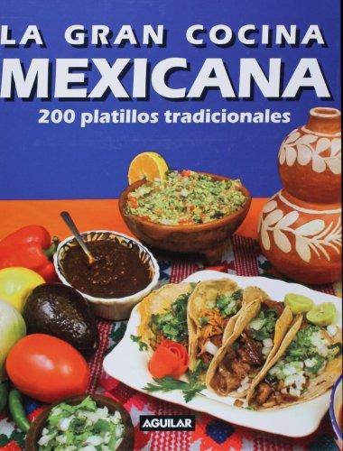 buy la gran cocina mexicana spanish edition hardcover