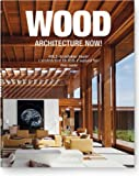 Wood Architecture Now! (3836523299) by Jodidio, Philip