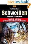 Praxishandbuch Schwei�en: Professione...