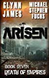 img - for Arisen, Book Seven - Death of Empires (Volume 7) book / textbook / text book