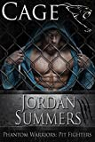 Pit Fighters: Cage (MMA Romance): Phantom Warriors