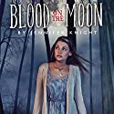 Blood on the Moon Audiobook by Jennifer Knight Narrated by Rebecca Gibel