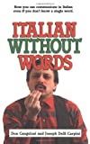 Italian Without Words (0671677438) by Don Cangelosi