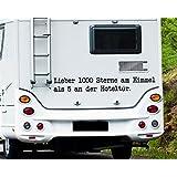 WA304 Wohnmobil Aufkleber - Wohnwagen - Lieber 1000 Sterne am Himmel als...