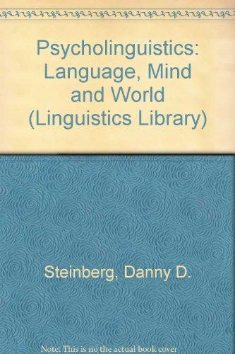 Psycholinguistics: Language, Mind and World (Linguistics Library)