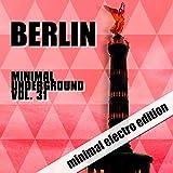 Berlin Minimal Underground, Vol. 31