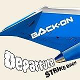 Departure♪BACK-ON